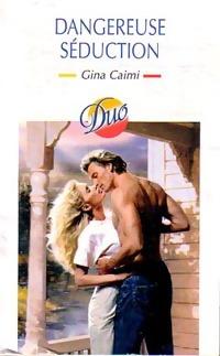 bibliopoche.com/thumb/Dangereuse_seduction_de_Gina_Gaimi/200/0246353.jpg