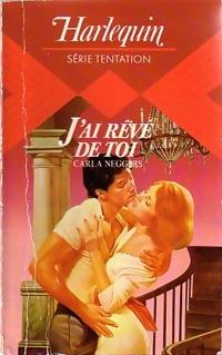 bibliopoche.com/thumb/J_ai_reve_de_toi_de_Carla_Neggers/200/0231304.jpg