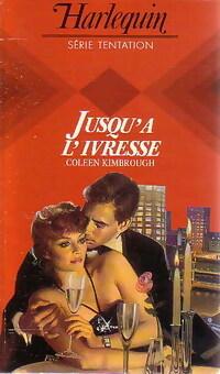 bibliopoche.com/thumb/Jusqu_a_l_ivresse_de_Coleen_Kimbrough/200/0231290.jpg