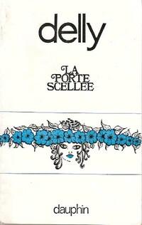bibliopoche.com/thumb/La_porte_scellee_de_Delly/200/0417983.jpg