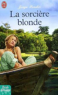 bibliopoche.com/thumb/La_sorciere_blonde_de_Jorge_Sender/200/0216518.jpg