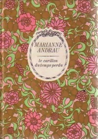 bibliopoche.com/thumb/Le_carillon_du_temps_perdu_de_Marianne_Andrau/200/0211427.jpg