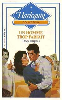 bibliopoche.com/thumb/Un_homme_trop_parfait_de_Tracy_Hughes/200/0162341.jpg