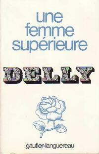 bibliopoche.com/thumb/Une_femme_superieure_de_Delly/200/0193968.jpg