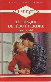 bibliopoche.com/thumb/Au_risque_de_tout_perdre_de_Donna_Carlisle/200/0189086.jpg