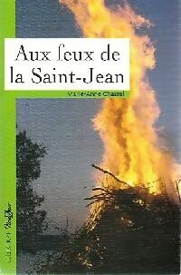bibliopoche.com/thumb/Aux_feux_de_la_Saint-Jean_de_Anne-Marie_Chastel/200/0339482.jpg