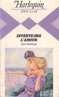 bibliopoche.com/thumb/Invente-moi_l_amour_de_Ann_Jennings/200/0223317.jpg