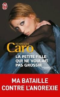 bibliopoche.com/thumb/La_petite_fille_qui_ne_voulait_pas_grossir_de_Isabelle_Caro/200/0319917.jpg