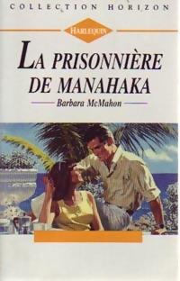 bibliopoche.com/thumb/La_prisonniere_de_Manahaka_de_Barbara_McMahon/200/0159647.jpg