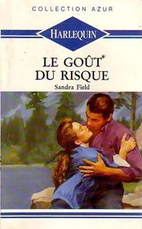 bibliopoche.com/thumb/Le_gout_du_risque_de_Sandra_Field/200/0187966.jpg