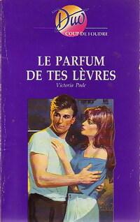 bibliopoche.com/thumb/Le_parfum_de_tes_levres_de_Victoria_Pade/200/0233765.jpg