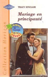 bibliopoche.com/thumb/Mariage_en_principaute_de_Tracy_Sinclair/200/0220881.jpg