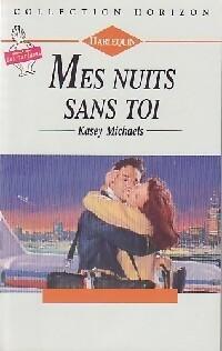 bibliopoche.com/thumb/Mes_nuits_sans_toi_de_Kasey_Michaels/200/0188756.jpg