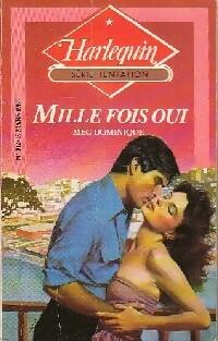 bibliopoche.com/thumb/Mille_fois_oui_de_Meg_Dominique/200/0231334.jpg
