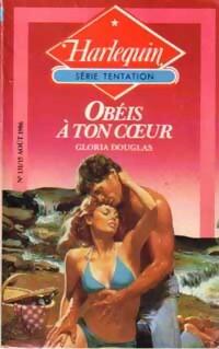 bibliopoche.com/thumb/Obeis_a_ton_coeur_de_Gloria_Douglas/200/0165843.jpg