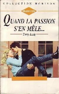 bibliopoche.com/thumb/Quand_la_passion_s_en_mele_de_Terry_Essig/200/0165710.jpg
