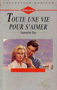 bibliopoche.com/thumb/Toute_une_vie_pour_s_aimer_de_Samantha_Day/200/0220799.jpg