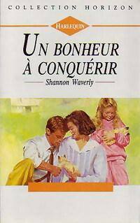 bibliopoche.com/thumb/Un_bonheur_a_conquerir_de_Shannon_Waverly/200/0159616.jpg