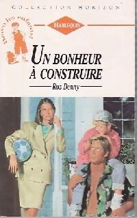 bibliopoche.com/thumb/Un_bonheur_a_construire_de_Roz_Denny/200/0187866.jpg