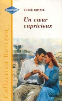 bibliopoche.com/thumb/Un_coeur_capricieux_de_Renee_Roszel/200/0221006.jpg