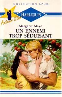 bibliopoche.com/thumb/Un_ennemi_trop_seduisant_de_Margaret_Mayo/200/0165763.jpg