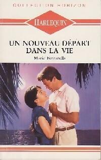 bibliopoche.com/thumb/Un_nouveau_depart_dans_la_vie_de_Marie_Ferrarella/200/0220695.jpg