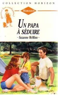 bibliopoche.com/thumb/Un_papa_a_seduire_de_Suzanne_McMinn/200/0162256.jpg