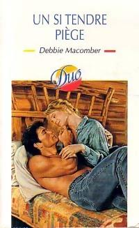 bibliopoche.com/thumb/Un_si_tendre_piege_de_Debbie_Macomber/200/0216522.jpg