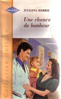 bibliopoche.com/thumb/Une_chance_de_bonheur_de_Julianna_Morris/200/0194958.jpg