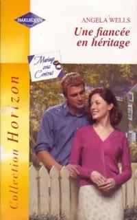 bibliopoche.com/thumb/Une_fiancee_en_heritage_de_Angela_Wells/200/0221033.jpg